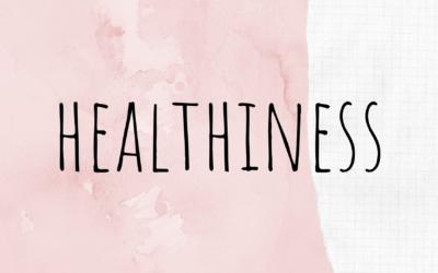 Healthiness; mijn woord voor 2020